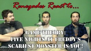Renegades React to... Game Theory: Five Nights at Freddy's Scariest Monster is You!