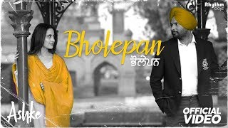 Bholepan – Ashke – Amrinder Gill