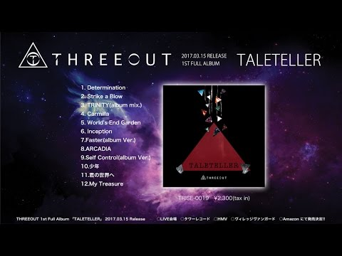 THREEOUT 1st Full Album 『TALETELLER』トレーラー(2017.03.15発売!!)