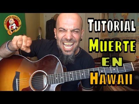 Como tocar MUERTE EN HAWAII de CALLE 13 en GUITARRA; Tutorial FACIL para principiantes