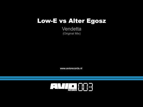 Low-E vs Alter Egosz - Vendetta (AVIO003)