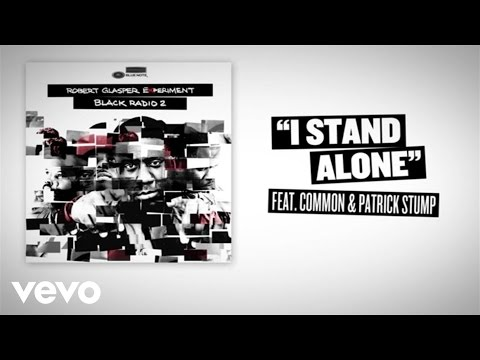 I Stand Alone (Lyric Video) online metal music video by ROBERT GLASPER