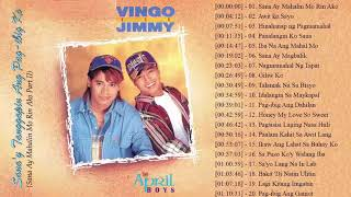 April Boys Vingo and Jimmy Nonstop   Best Love Songs 2018