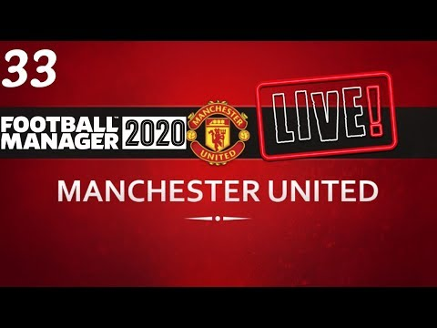 FM20 Manchester United Career Mode | Fixing Man United Ep33 | Football Manager 2020 Stream Replay