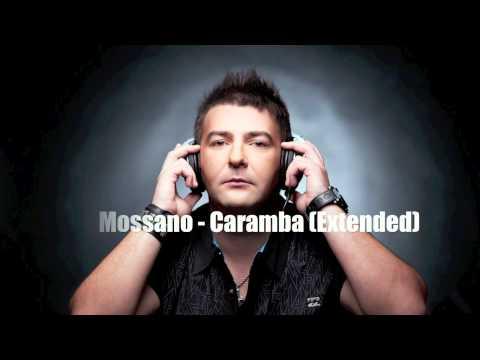 Mossano - Caramba (Extended Version)