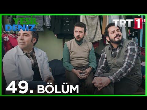 Yeşil Deniz (49.Bölüm YENİ) | 30 Kasım Son Bölüm Full HD 1080p Tek Parça Dizi İzle