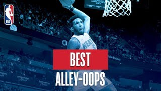 NBA's Best Alley-Oops | 2018-19 NBA Regular Season