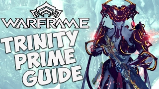 Warframe Guide for Beginners |Trinity Prime & Energy Vampire