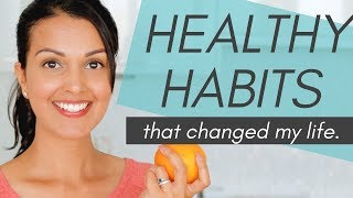 HEALTHY HABITS: 10 daily habits that changed my life (science-backed) - YouTube