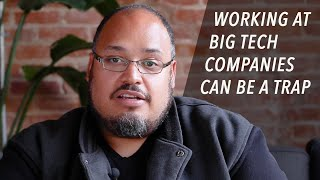Working at Big Tech Companies Can Be a Trap - Michael Seibel