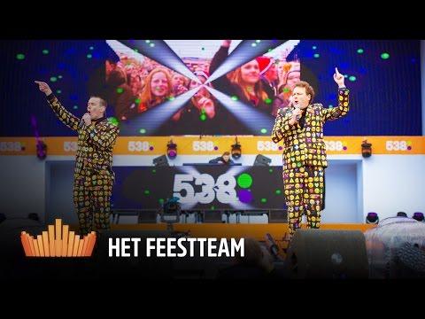 Het Feestteam | 538Koningsdag 2016