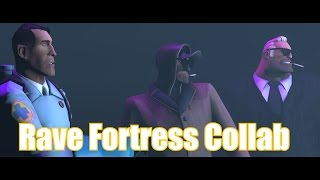 Rave Fortress Collab