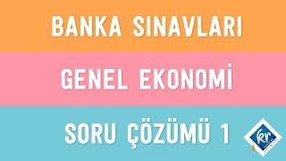 Banka Sınavları - Genel Ekonomi - Soru Çözümü