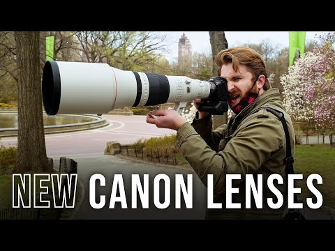 Canon 100mm macro, 400mm-and-600mm Super Telephoto Lenses | First Look