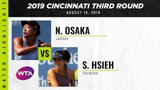 Naomi Osaka vs. Hsieh Su-Wei | 2019 Western & Southern Open Third Round | WTA Highlights