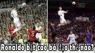 Cristiano Ronaldo bật cao bá đạo như thế nào?