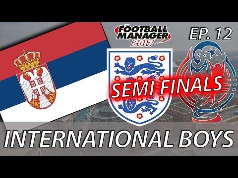 International Boys | Episode 12 | 2026 WORLD CUP SEMI FINAL VS. ENGLAND | Football Manager 2017