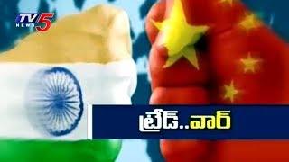 Trade War Between India and China