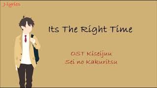 Miura Daichi - IT'S THE RIGHT TIME [OST Kiseijuu: Sei no Kakuritsu] Ending