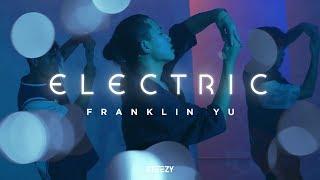 Electric - Alina Baraz Dance   Franklin Yu Choreography   STEEZY.CO (Advanced Class)