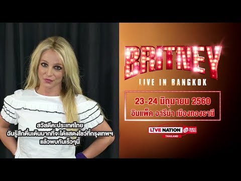 Britney Spears - Greetings to Thai Fans (2017 Asia Tour)