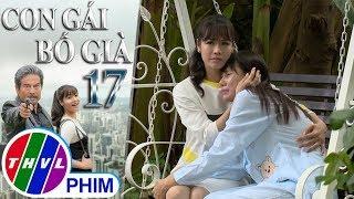 THVL | Con gái bố già - Tập 17[1]: Kim Cương đau lòng khi thấy Ruby bị bà Hà Băng đánh