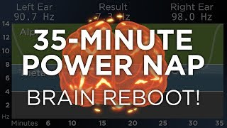 35-Minute POWER NAP for Energy and Focus: The Best Binaural Beats