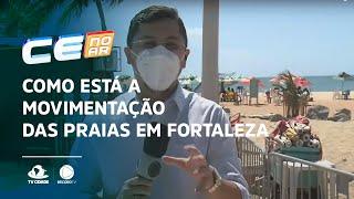 Como está a movimentação das praias em Fortaleza