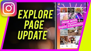 How to use the New Instagram Explore Page