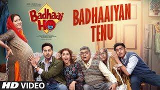 Badhaaiyan Tenu – Badhaai Ho