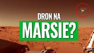 Zamieszanie na Marsie - roboty, dron i sonda