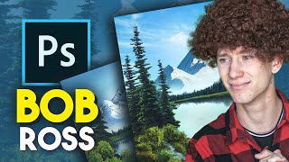 A Bob Ross Tutorial, but in Photoshop!