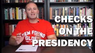 Topic 2.5 Checks on the Presidency AP Government