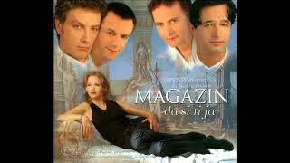 Magazin - Opijum - (Audio 1998) HD