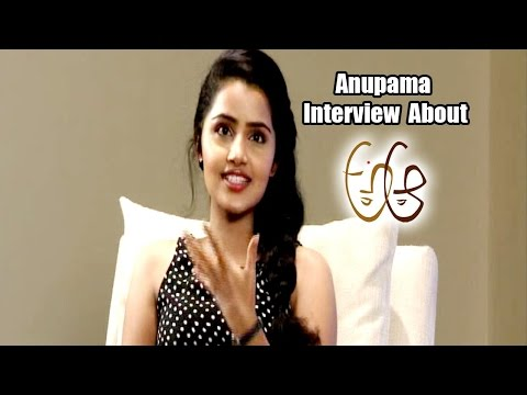A-Aa-Movie-Anupama-Parameshwaran-Special-Interview