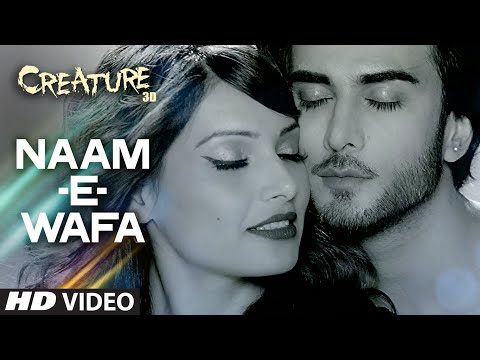 Naam - E - Wafa Video Song | Creature 3D | Farhan Saeed, Tulsi Kumar | Bipasha Basu