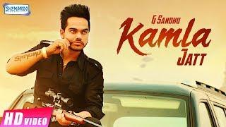 Kamla Jatt – G Sandhu