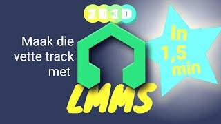 LMMS in 1,5 min - digitaal dikke vette muziek maken op je laptop.