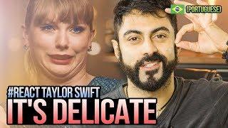 REAGINDO a Taylor Swift - Delicate
