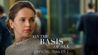 ON THE BASIS OF SEX - Official T HD