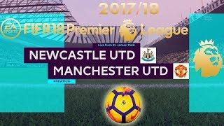 FIFA 18 Newcastle United vs Manchester United | Premier League 2017/18 | PS4 Full Match