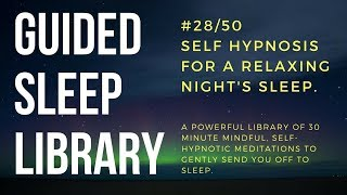 #28/50. Guided Meditation for relaxing sleep - EnTrance Total Sleep Library - 30 min.