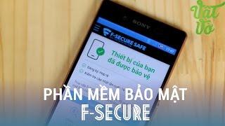 Vật Vờ - Giới thiệu ứng dụng bảo mật toàn diện F-Secure cho Android/Windows Phone/PC/MacOS