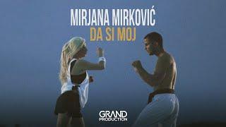 Mirjana Mirkovic - Da si moj - (Official Video 2018)
