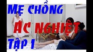 G 01 - Mẹ chồng ác nghiệt [Phim ngắn cực hay] Phạm Chúc đừng live phim bán hàng nhé