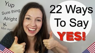 22 Ways to Say YES in English: Advanced Vocabulary Lesson