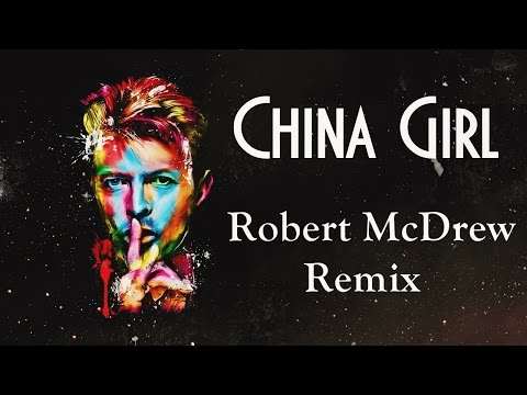 China Girl (Robert McDrew Remix)