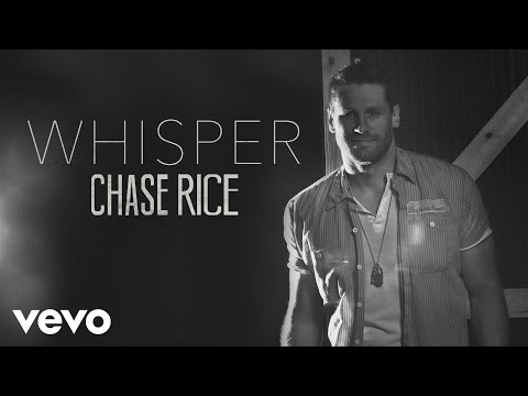 Chase Rice - Whisper (Audio)