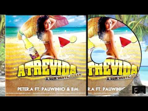 Baixar Peter. A feat. Pauwinho & BM -
