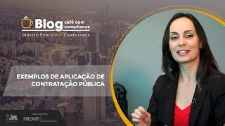 Exemplos de Aplicação de CONTRATAÇÃO PÚBLICA | Dra Caroline Rodrigues | Café com Compliance